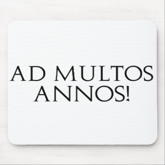 Ad Multos Annos! Mouse Mat