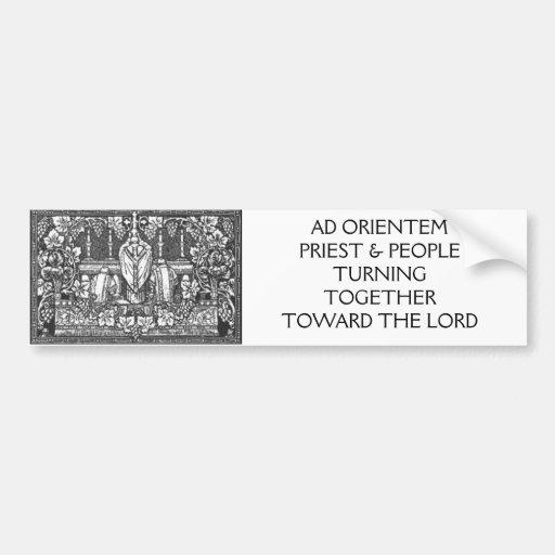 AD ORIENTEM PRIEST & PEOPLE TURNING... BUMPER STICKERS