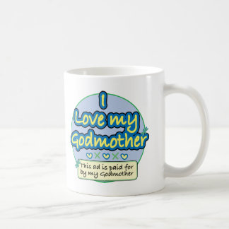 Ad paid for by my Godmother blue Classic White Coffee Mug