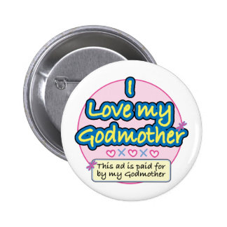 Ad paid for by my Godmother pk 2 Inch Round Button