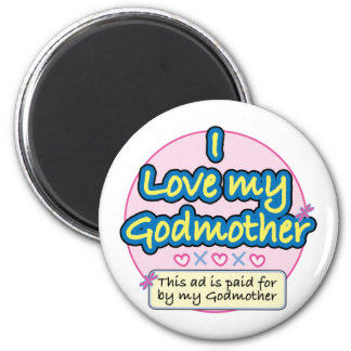 Ad paid for by my Godmother pk 2 Inch Round Magnet