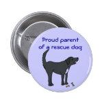 AD- Proud parent of a rescue dog button