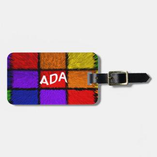 ADA ( female names ) Bag Tag