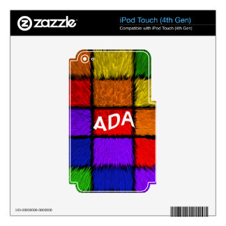 ADA ( female names ) iPod Touch 4G Decal