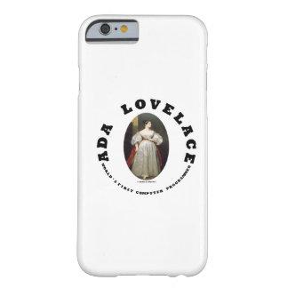 Ada Lovelace World's First Computer Programmer iPhone 6 Case