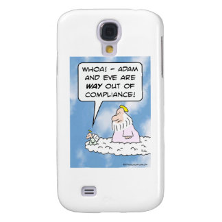 Adam and Eve are out of compliance. Galaxy S4 Covers