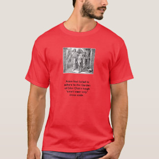 """Adam and Eve evicted from """"Garden of Eden"""" club T-Shirt"""
