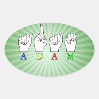 Adam ASL FINGERSPELLED NAME SIGN Oval Sticker