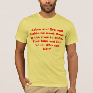 Adam, eve, and tickle me T-Shirt