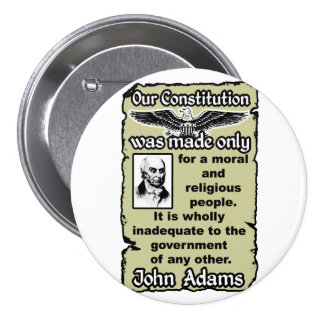 Adams: Our Constitution Pinback Button