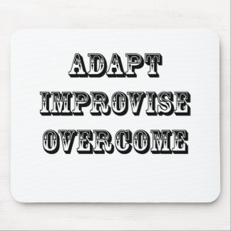Adapt-Improvise-Overcome Mouse Pad