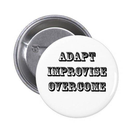 Adaptar-Improvisar-Supere Pin Redondo De 2 Pulgadas