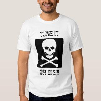 ¡Adáptelo o muera!!! Camisas