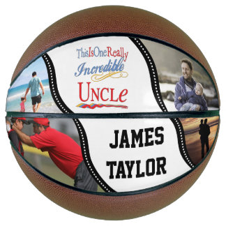 ADD 4 PHOTOS - One Really Incredible Uncle Gift Basketball