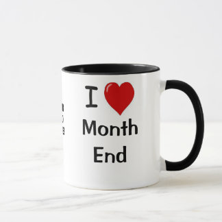 Add A Logo I Love Month End Accounting Quote Mug