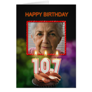 Add a picture, 107th Birthday card with Candles