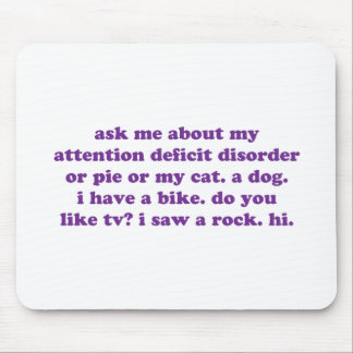 ADD ADHD Funny Quote - Purple Mousepads