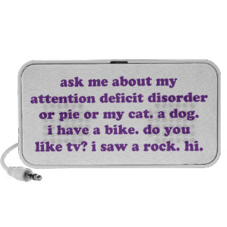 ADD ADHD Funny Quote - Purple iPod Speakers