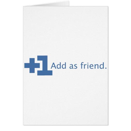 Add as Friend - Plus One (Blue) Card