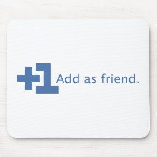 Add as Friend - Plus One (Blue) Mouse Pad