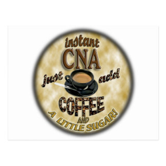 ADD COFFEE INSTANT NURSE CNA - CERTIFIED ASSISTANT POST CARD
