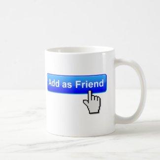 Add Friend Funny Mug