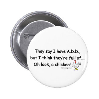 ADD Full of Chickens 2 Inch Round Button
