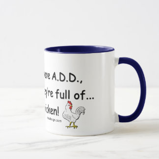 ADD Full of Chickens Humor Mug