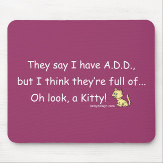 ADD full of Kitty Humor Mouse Pad