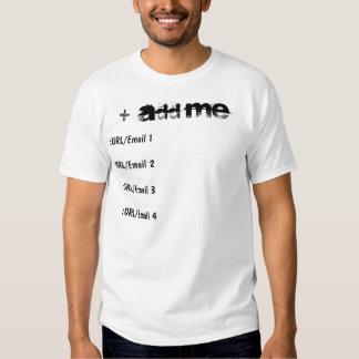 Add Me (Customisable) Tshirt