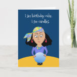 "Add Name and Age Funny Fortune Birthday Greeting Card<br><div class=""desc"">Our fortune teller may see a bit too much.  Fun birthday card for friends,  family,  co-workers or anyone. See more funny cards at Zigglets store here at Zazzle. There's a direct link below.</div>"