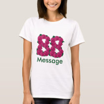 Add name custom text 88 88th birthday T-Shirt