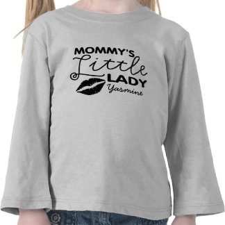 Add Name Mommy's Little Lady Tee Shirt