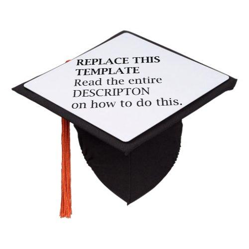 Add Name Quote Picture Artwork Create It Graduation Cap Topper