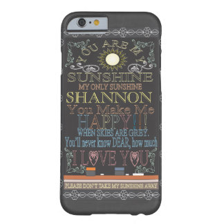 Add Name | You Are My Sunshine Barely There iPhone 6 Case