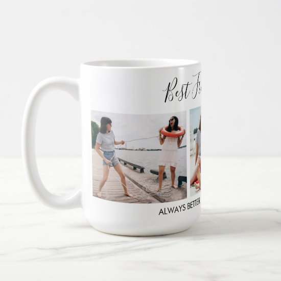 Add Own Text Script 3 Photo Collage Best Friends Coffee Mug