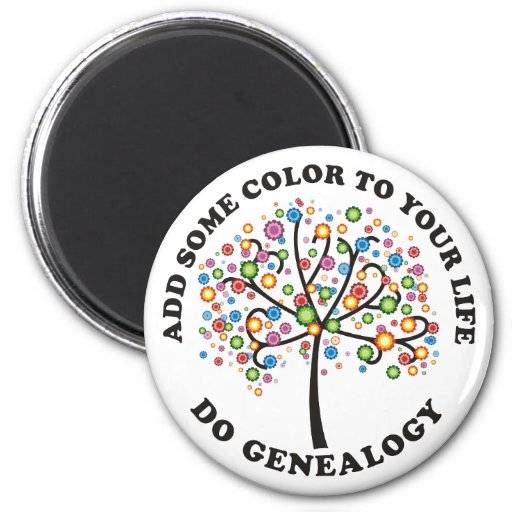 Add Some Color To Your Life 2 Inch Round Magnet