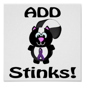 ADD Stinks Skunk Awareness Design Poster