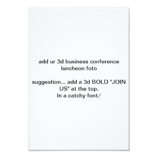 "add UR 3D business conference luncheon ""foto"" here 3.5x5 Paper Invitation Card"