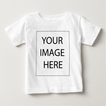 Add You Logo And Text Here Baby T-shirt by CREATIVEforBUSINESS at Zazzle