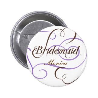 Add Your Bridesmaid's Name Wedding Button