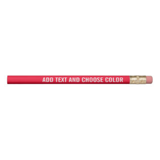 Add Your Custom Text - Custom Color and White Pencil