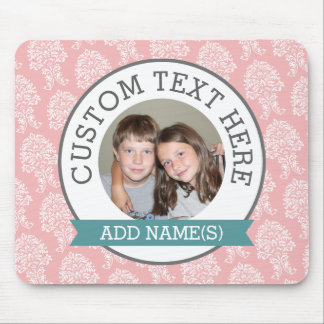 Add your favorite Photo Template with damask Mouse Pad