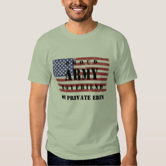 Add Your Girlfriend's Name Proud Army Boyfriend Sh T-shirt