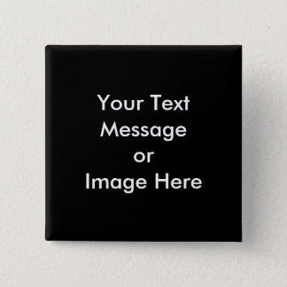 Add Your Image or Text Here - Customized Pinback Button