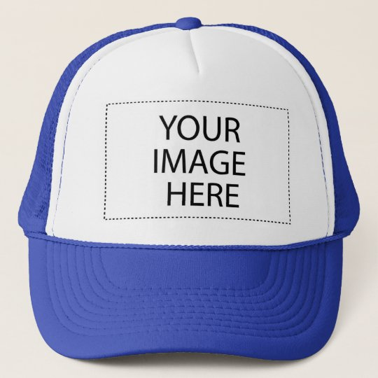 Add Your Image or Text Here - Customized Trucker Hat