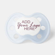 Add Your Logo Pacifier at Zazzle