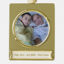 banner, ornament, gold, plated, als, disease, hero, dad, mom, sister, [[missing key: type_planetjill_bannerornamen]] with custom graphic design