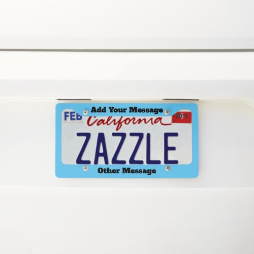 Add Your Message to Sky Blue License Plate Frame