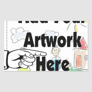 Add your own Artwork or Kid's Artwork for gifts Rectangular Sticker